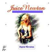 Juice Newton - Digital Remakes de Juice Newton