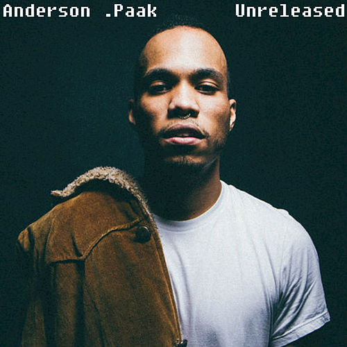 Unreleased by Anderson .Paak