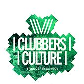 Clubbers Culture: Trancefields #004 - EP di Various Artists