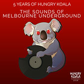 The Sounds Of Melbourne Underground (5 Years of HKR) de Various Artists