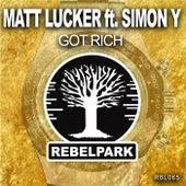 Got Rich by Matt Lucker