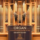 Organ of the Moscow International Performing Arts Center: Bach, Liszt, Tchaikovsky, Kushnaryov de Konstantin Volostnov