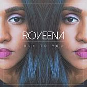 Run to You de Roveena