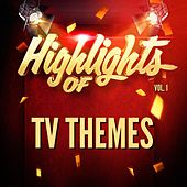 Highlights of Tv Themes, Vol. 1 de TV Themes