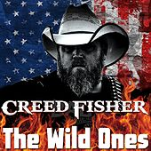 The Wild Ones by Creed Fisher