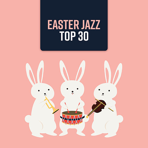 Easter Jazz (Top 30 Classic Gospel Jazz Music, Smooth & Easy Listening) de Background Instrumental Music Collective