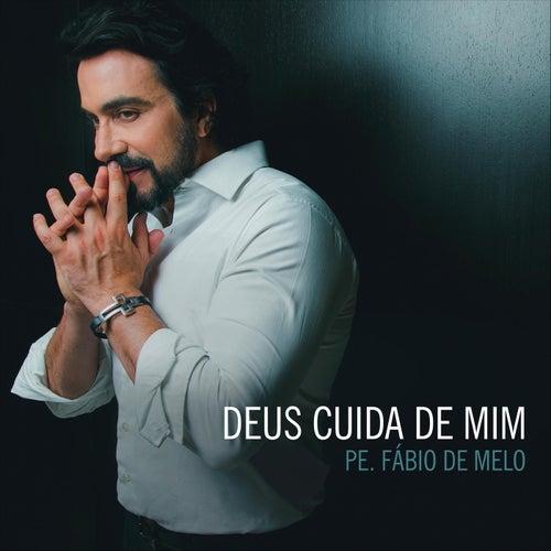 Deus Cuida de Mim by Padre Fábio de Melo