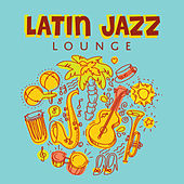 Latin Jazz Lounge de Various Artists