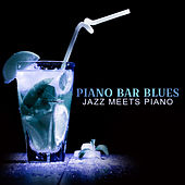 Piano Bar Blues (Jazz Meets Piano) von Various Artists
