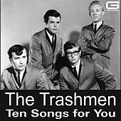 Ten Songs for You de The Trashmen