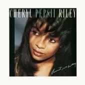 Ain't No Way von Cheryl Pepsii Riley