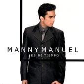Es Mi Tiempo de Manny Manuel