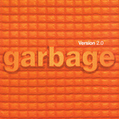 Version 2.0 (20th Anniversary Standard Edition (Remastered)) by Garbage
