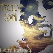 Trap Girl by Brandon DaZ