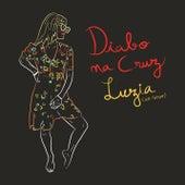 Luzia (Ao Vivo) von Diabo Na Cruz