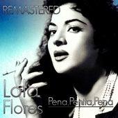 Pena, penita, pena by Lola Flores