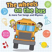 Wheels on the Bus & More Fun Songs and Rhymes de Nursery Rhymes and Kids Songs