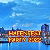 Hafenfest Party 2018 von Various Artists