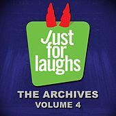 Just for Laughs: The Archives, Vol. 4 by Various Artists