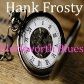 Clockworth Blues by Hank Frosty