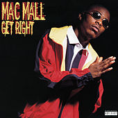 Get Right by Mac Mall