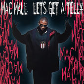 Let's Get a Telly EP von Mac Mall