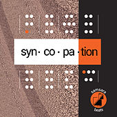 Samsara Beats presents: Syncopation by Various Artists