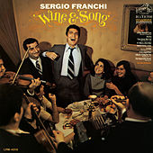 Wine and Song by Sergio Franchi