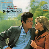 I'm a Fool to Want You by Sergio Franchi