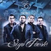 Sigo Fuerte by Grupo 360