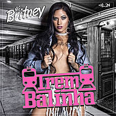 Trem Balinha by Mc Britney