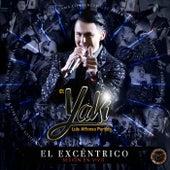 El Excéntrico (Sesión en Vivo) de Luis Alfonso Partida El Yaki
