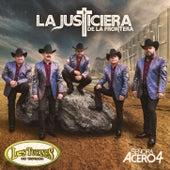 """La Justiciera De La Frontera (Serie de TV """"Señora Acero 4"""" Soundtrack Version"""") by Los Tucanes de Tijuana"""