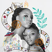 The Kids Are Alright de Chloe x Halle