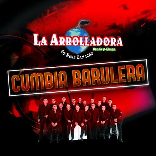 Cumbia Barulera by La Arrolladora Banda El Limon
