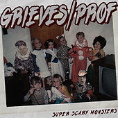 Super Scary Monsters (feat. Prof) by Grieves
