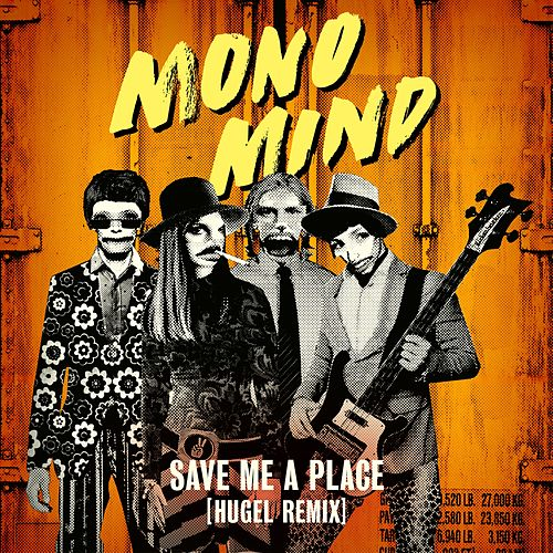 Save Me a Place (Hugel Remix) by Mono Mind