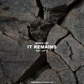 It Remains (feat. Latté) by Moula 1st