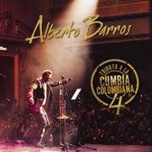 Tributo a La Cumbia Colombiana 4 de Alberto Barros