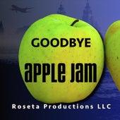 Goodbye by Apple Jam