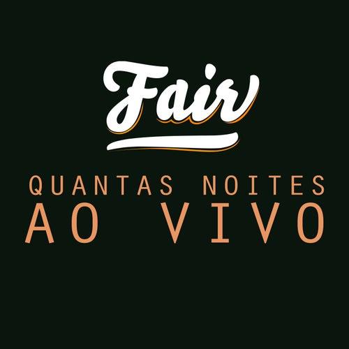 Quantas Noites (Ao Vivo) by Fair