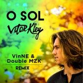 O Sol (VINNE & DoubleZ Remix) de Vitor Kley