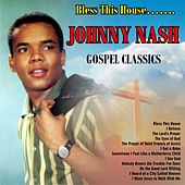 Bless This House……..Gospel Classics by Johnny Nash