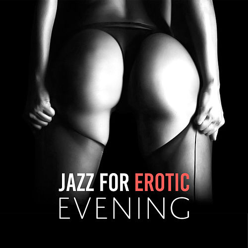Jazz for Erotic Evening de The Jazz Instrumentals