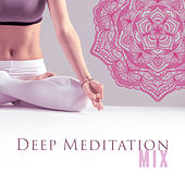 Deep Meditation Mix von Lullabies for Deep Meditation