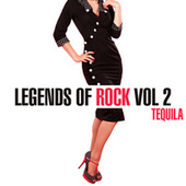 Legends Of Rock - Tequila, Vol. 2 de Various Artists