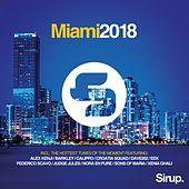 Sirup Music Miami 2018 von Various Artists