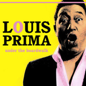 Under The Boardwalk di Louis Prima
