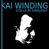 Stella By Starlight von Kai Winding