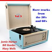 Rare Tracks from the Fifties and Sixties, Vol. 5 de Various Artists